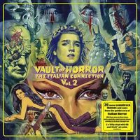 Vault Of Horror: The Italian Connection Vol.2