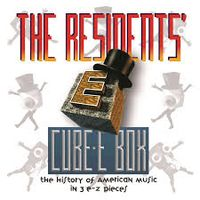 CUBE-E BOX: THE HISTORY OF AMERICAN MUSIC IN 3 E-Z PIECES pPREserved: remastered