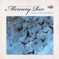 HELLO BLACKBIRD (A SOUNDTRACK BY…) (special edition)
