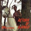 RETURN OF DJANGO (2020 reissue)