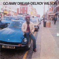 Go away Dream (2017 reissue)