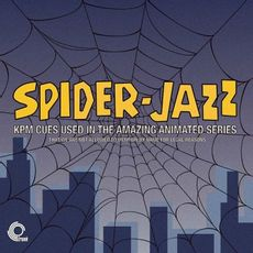 Spider-Jazz – KPM Cues Used In The Amazing Animated Series - That We Are Not Allowed To Mention For Legal Reasons