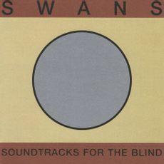 Soundtracks For The Blind (2018 REISSUE)