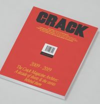 The Crack Magazine Achieves: A decade of shoots and the stories behind them 2009-2019