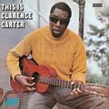THIS IS CLARENCE CARTER (2016 reissue)
