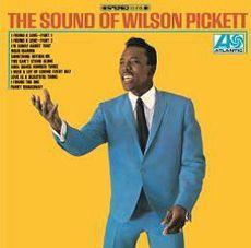 THE SOUND OF WILSON PICKETT (2016 reissue)