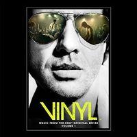 Vinyl: Music From The HBO Original Series – Volume 1