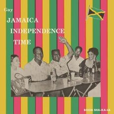 GAY JAMAICA INDEPENDENCE TIME: EXPANDED EDITION