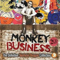Monkey Business: The Definitive Skinhead Reggae Collection (2019 edition)