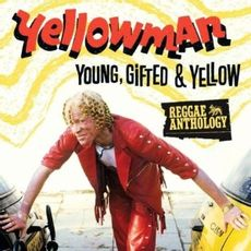 REGGAE ANTHOLOGY: YOUNG GIFTED & YELLOW