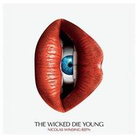 The Wicked Die Young (Original Motion Picture Soundtrack)