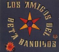 Los Amigos Del Beta Bandidos EP