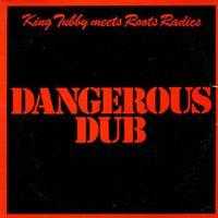 Dangerous Dub (2015 reissue)