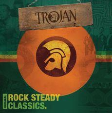Trojan - Original Rock Steady Classics (2016 reissue)