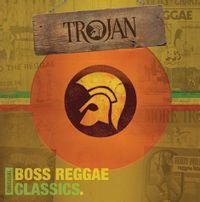 Trojan - Original Boss Reggae Classics (2016 reissue)