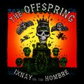 Ixnay On The Hombre (20th anniversary edition)