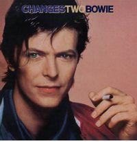 CHANGES TWO BOWIE (2018 reissue)