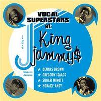 VOCAL SUPERSTARS AT KING JAMMY'S