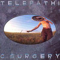 Telepathic Surgery (Remastered Reissue)