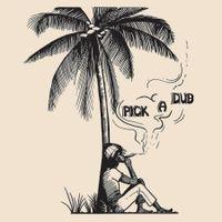 Pick A Dub (2016 reissue)