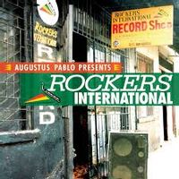 Augustus Pablo Presents Rockers International (2015 reissue)