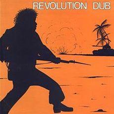 Revolution Dub (2016 reissue)