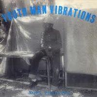 Youth Man Vibrations