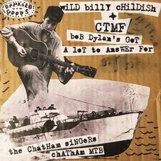 Bob Dylan's Got A Lot To Answer For c/w Chatham MTB